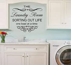 Amazon Com Bestpriceddecals The Laundry Room Sorting Out Life One Load At A Time 22 Wall Or Window Decal 16 X 20 Home Kitchen