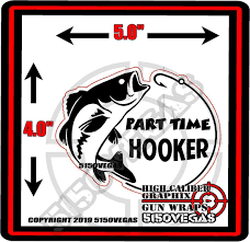 5150vegas Part Time Hooker Sticker Lake Salt Life Boat Car Decal Tackle Box Lure Cooler