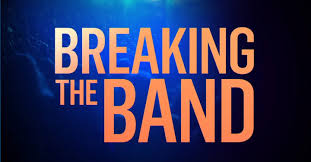 Breaking the Band - streaming tv show online