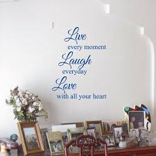 Live Every Moment Laugh Every Day Love With All Your Heart Etsy