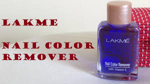 lakme nail color remover review you