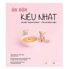 Ăn dặm kiểu Nhật - Chi tiết thực đơn dành cho bé 6-12 tháng ...