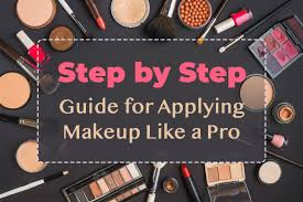 step guide for applying makeup