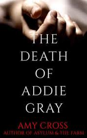 📖 eBook Download - The Death of Addie Gray by Amy Cross | Sbenny's Forum
