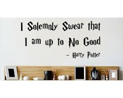 Design With Vinyl I Solemnly Swear That I Am Up To No Good Harry Potter Wall Decal Reviews Wayfair