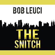 The Snitch Audiobook by Robert Leuci - 9781520035062 | Rakuten Kobo United  States