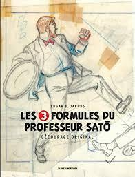 By Edgar P. Jacobs: Autour De Blake Mortimer Tome 7 Les 3 Formules Du  Professeur Sat Decoupage Original Par Edgar P Jacobs - PDF Télécharger