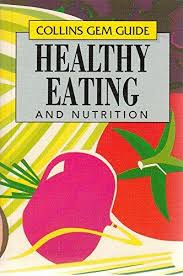 9780004589916: Collins Gem Healthy Eating and Nutrition (Collins Gems)  (Collins Gem Guides) - AbeBooks - Capadose, Adriana: 0004589912