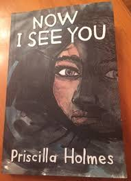 Now I See You by Priscilla Holmes #32_2015 – 2015 Reading Challenge – SA  books only