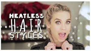 cute lazy day hairstyles heatless