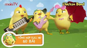 ✓ Nhạc thiếu nhi vui nhộn | TỔNG HỢP 60 BÀI | Chicken Band