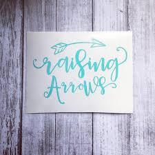 Raising Arrows Arrow Mama Vinyl Decals Mom Decals Car Etsy