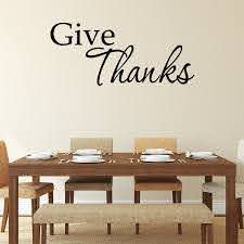 Give Thanks Decal Wall Art Quote Inspirational Saying