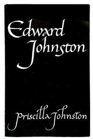 Edward Johnston by Priscilla Johnston (1976-01-01): Amazon.com: Books