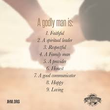 i have a godly honorable man who is the best father and husband a