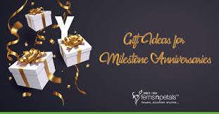 gift ideas for milestone anniversaries
