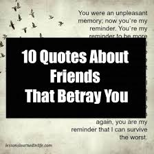 quotes about friends that betray you