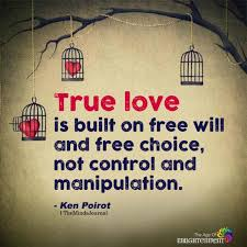 true love is built on free will and