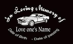 In Loving Memory Car Decal Mustang Custom Memory Auto Decal Etsy