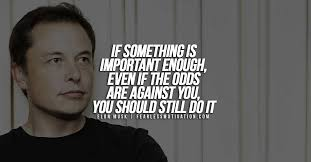 of the most inspirational elon musk quotes