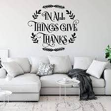 Amazon Com Home Wall Decal In All Things Give Thanks Round Wreath Design Vinyl Decoration For Home Living Room Entryway Or Fireplace Thanksgiving Birthday Wedding Anniversary Handmade