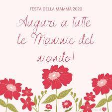 Frasi di cuore - Festa della Mamma 2020 Auguri a tutte le ...