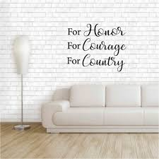 Winston Porter Falmacbreed For Honor For Courage For Country Vinyl Words Wall Decal Wayfair