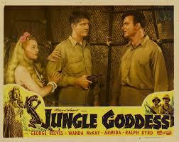 Wanda McKay, George Reeves, and Ralph Byrd, Jungle Goddess (1948)   Movie  posters vintage, Old movie posters, Vintage movies