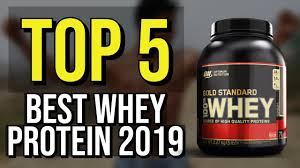 top 5 best whey protein 2019 you