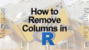 how to remove a column in r using dplyr