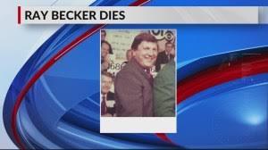 Ray Becker Dies