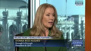 Donna Rice Hughes on Melania Trump Cyberbullying Platform   C-SPAN.org