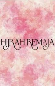 quotes hijrah remaja muthi nur hanifah wattpad