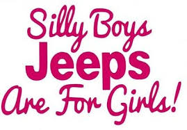 Auto Parts And Vehicles Silly Boys Jeeps Are For Girls Vinyl Decal Sticker For Car Truck Window Car Truck Graphics Decals