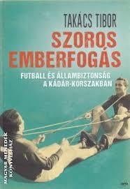 Szoros emberfogás-Takács Tibor-Könyv-Jaffa-Magyar Menedék Könyvesház