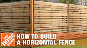 How To Build A Horizontal Fence The Home Depot Youtube