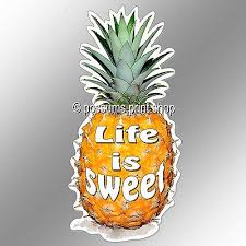 Motivational Car Bumper Sticker Life Is Sweet With Pineapple 65 X 135 Mm Decal Ebay