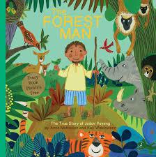 The Forest Man: The True Story of Jadav Payeng: Matheson, Anne, Widdowson,  Kay: 9781486718160: Amazon.com: Books