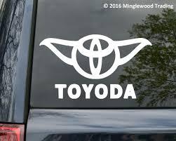 Yoda Toyota Toyoda Prius Corolla Rav4 Land Cruiser Vinyl Decal Sticker 7 X 4 Minglewood Trading