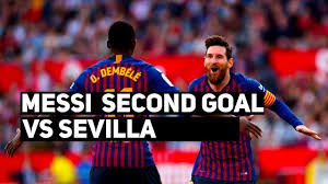 Lionel Messi 2nd Goal vs Sevilla - Sevilla Vs Barcelona 2-4 ...