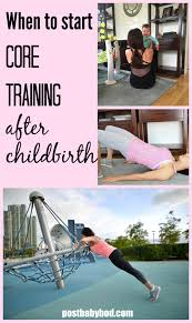 start core training after childbirth