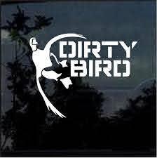 Dirty Bird Waterfowl Duck Hunting Window Decal Sticker Custom Sticker Shop