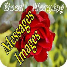 good morning messages and images for
