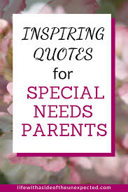 encouraging quotes for special needs parents on the hard days
