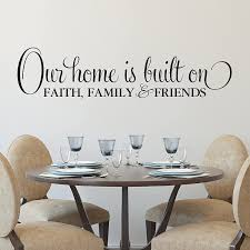 Amazon Com Our Home Is Built On Faith Family And Friends Vinyl Wall Decal By Wild Eyes Signs Wall Art Foyer Wall Lettering Feature Wall Family Living Room Decor Modern Home Wall Art