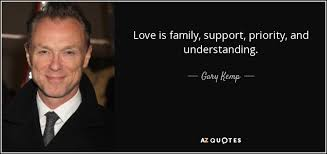 gary kemp quote love is family support priority and understanding