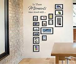 Amazon Com In These Moments Time Stood Still Quote Vinyl Wall Decal Vinyl Lettering Sticker Home Decor Home Kitchen