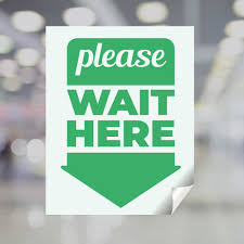 Please Wait Here Green Arrow Window Decal Plum Grove