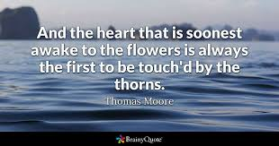 thomas moore and the heart that is soonest awake to the