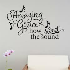 Winston Porter Amazing Grace How Sweet The Sound Wall Decal Wayfair
